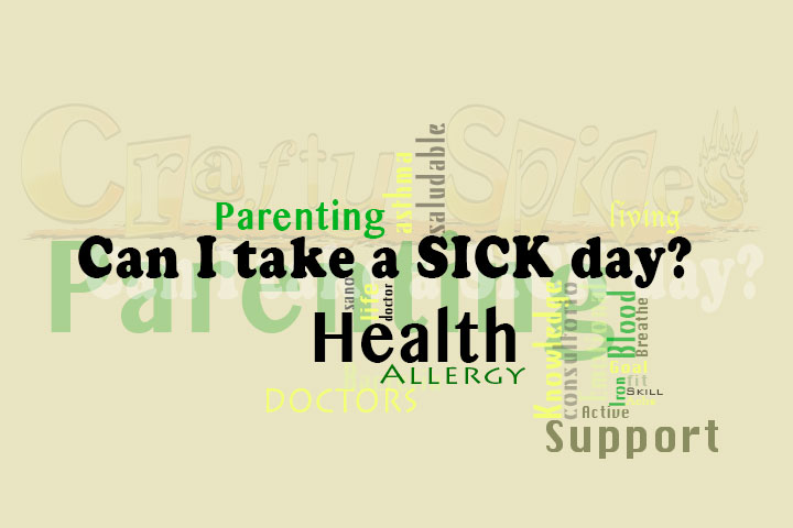 Everyday do's while being sick.